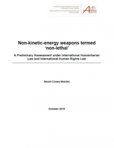 Cover of Non-Kinetic-Energy Weapons Termed Non Lethal