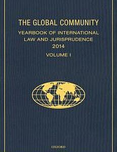 Cover of the book The Global Community Yearbook of International Law and Jurisprudence 2014
