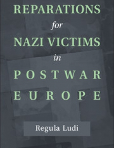 Cover of the book Reparations for Nazi Victims in Postwar Europe