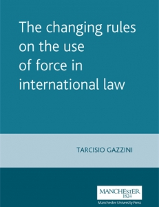 Cover fo the book The Changing Rules on the Use of Force in International Law