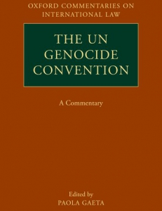 Cover of the The extradition of génocidaires, in The UN Genocide Convention: a Commentary