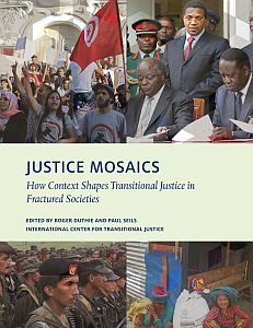 Cover of Justice Mosaics. How context shape Transitional Justice in Fractured Societies