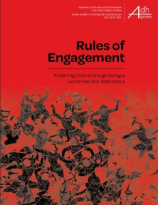 Cover of the Rules of Engagement: Protecting Civilians through Dialogue with Armed Non-State Actors