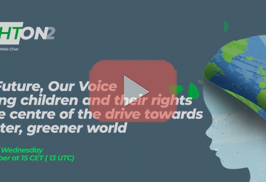 Our Future, Our Voice: Placing children and their rights at the centre of the drive towards a better, greener world